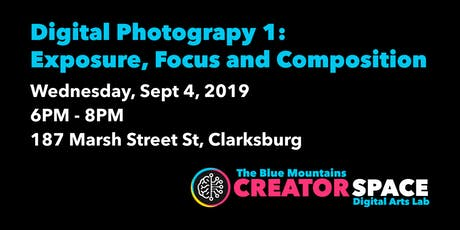 Digital Photograpy 1: Exposure, Focus and Composition tickets