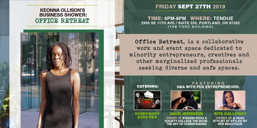 Keonna Ollison's Business Shower: Office Retreat