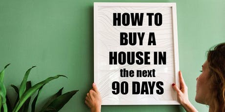 Let's Tacobout: How to Buy a House in the Next 90 Days tickets