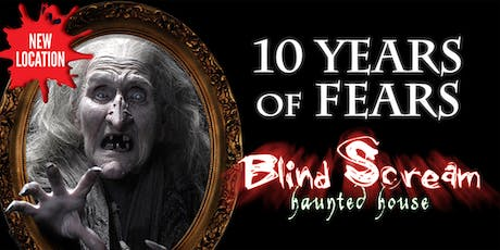 Blind Scream Haunted Houses 2019 tickets