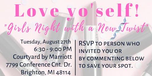 Love Yo'self - Girls Night with a Twist