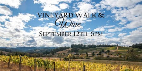 3rd Annual Vineyard Walk & Wine tickets