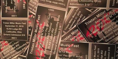 Tristan Miller Music Fest 2019 tickets