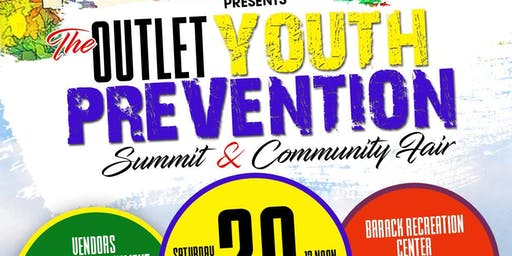 The Outlet Youth Prevention Summit & Community Fair