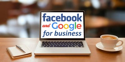 Facebook and Google for Business