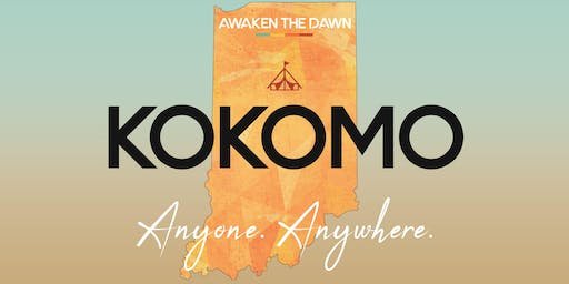 Awaken The Dawn Tent America - Kokomo