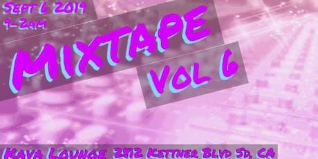 Mixtape Vol 6 tickets