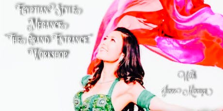 "Egyptian Style Megance ""The Grand Entrance"" Workshop  tickets"