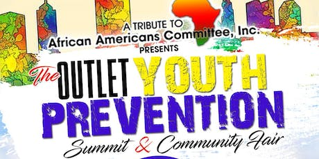 The Outlet Youth Prevention Summit & Community Fair tickets