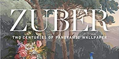 Author Talk and Book Signing, Zuber: Two Centuries of Panoramic Wallpaper