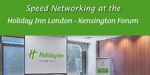 Speed Networking Evening with the Kensington and Chelse...