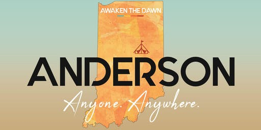Awaken The Dawn Tent America - Anderson