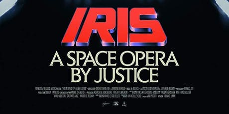 IRIS: A Space Opera by Justice tickets