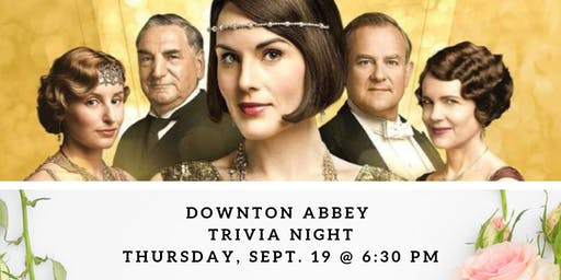 Downton Abbey Trivia Night