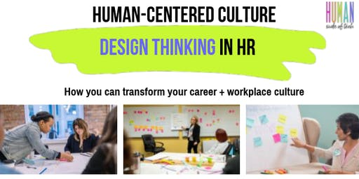 Human-Centered HR: Better Culture & Improve the Employee Experience
