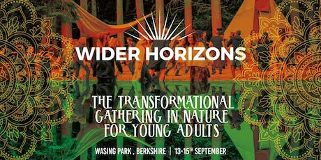Wider Horizons 2019 - The Transformational Gathering in Nature for Young Adults tickets