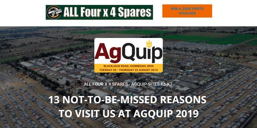 Visit All Four x 4 Spares at Agquip 2019 - Sites K6-K7