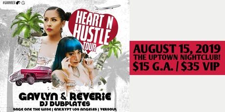 Reverie and Gavlyn, the Heart N Hustle Tour tickets