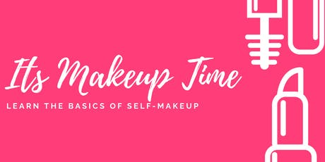 IT'S MAKEUP TIME tickets