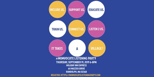 Momvocate Listening Party (Kickoff Listening Town Tour)