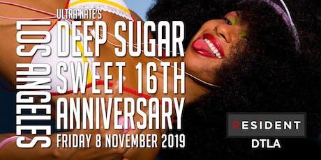 Deep Sugar Sweet 16th Anniversary with Ultra Nate & Lisa Moody tickets