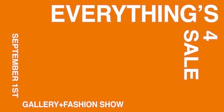 Everything's 4 Sale tickets