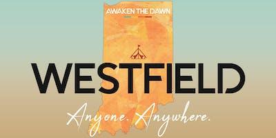 Awaken The Dawn Tent America - Westfield