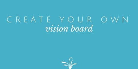 Vision Board Workshop - Design Your Life tickets