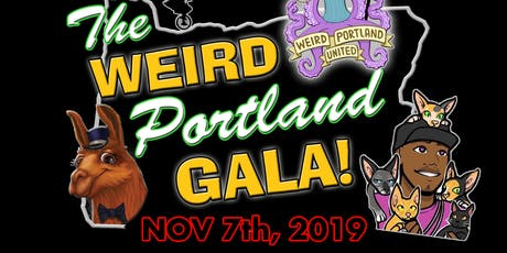 The First Annual Weird Portland Gala at Polaris Hall tickets