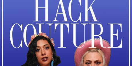 Hack Couture: HACK to School tickets