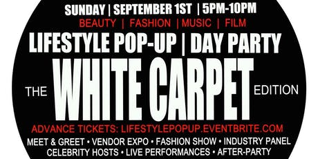 LIFESTYLE PoP-uP WHITE CARPET Fashion Show Edition 5pm-10pm @ Fusion Lounge tickets