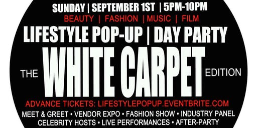 LIFESTYLE PoP-uP WHITE CARPET Fashion Show Edition 5pm-10pm @ Fusion Lounge