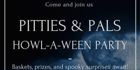 Pitties and Pals Howl-A-Ween Party
