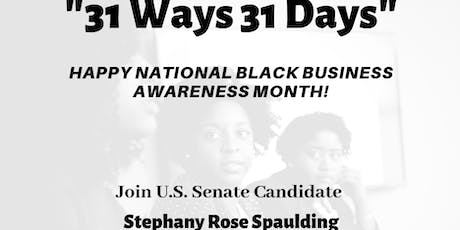 """""""31 Ways 31 Days"""" Listening Event with Local Black Businesses. tickets"""