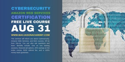 Amazon Web Services and Cyber Security Live Seminar
