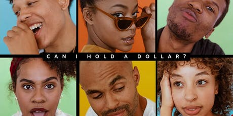 CAN I HOLD A DOLLAR? | OFFICIAL QUANTUM HOUSE FUNDRAISER tickets
