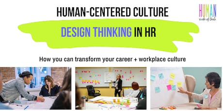 Human-Centered HR: Better Culture & Improve the Employee Experience - SEA tickets