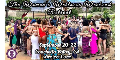 The Women's Wellness Weekend Retreat tickets