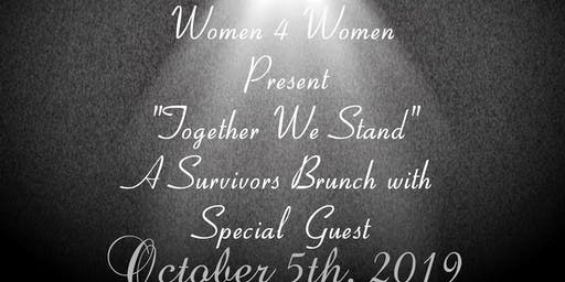"""TOGETHER We STAND "" Survivors Brunch"
