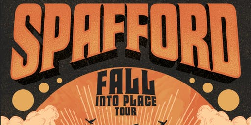 SPAFFORD - FALL INTO PLACE TOUR