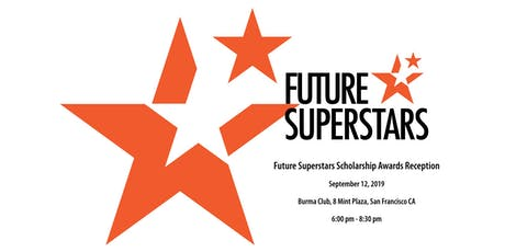 2019 Future Superstars Scholarship Reception tickets