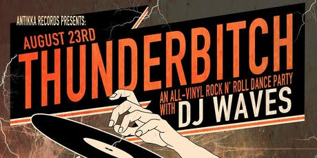 Thunderbitch with DJ Waves tickets
