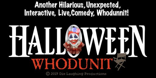 """Halloween Whodunit"" - A Murder Mystery Comedy Show // 9:30PM SHOW"
