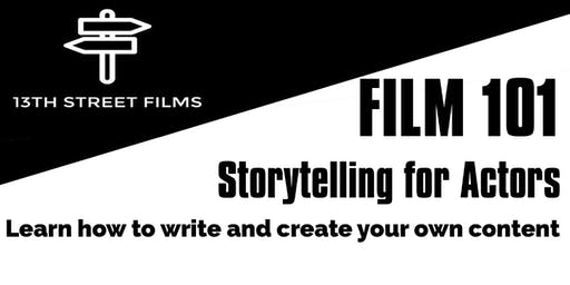 FILM101 - Storytelling for Actors