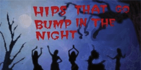 Hips That Go Bump In The Night Halloween Show tickets