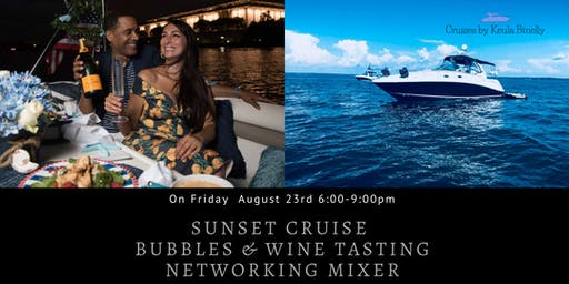 Sunset Cruise Bubbles & Wine Tasting Networking Mixer