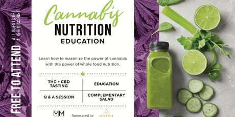 Cannabis Nutrition | Education & Social Gathering tickets