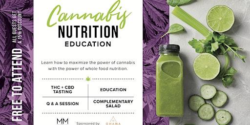 Cannabis Nutrition | Education & Social Gathering