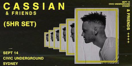 Cassian & Friends [5 hour set] | Sydney tickets