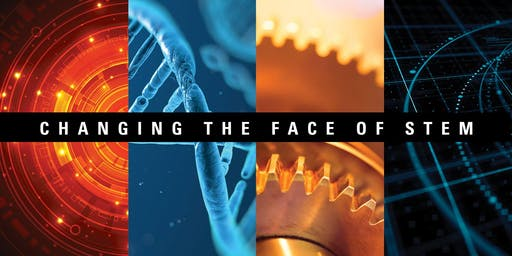 Changing the Face of STEM - Dallas, TX